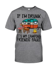 If Im Drunk Its My  Classic T-Shirt front