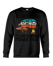 If Im Drunk Its My  Crewneck Sweatshirt tile
