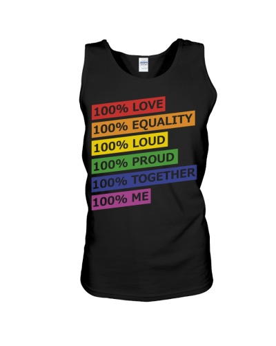 100 love equality loud proud together me
