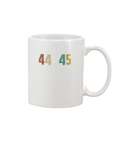 44 is greater than 45 anti Trump shirt