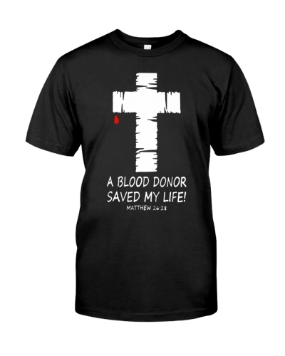 A blood donor saved my life Matthew 26 28