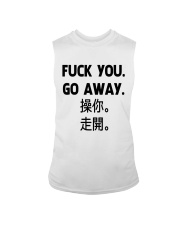 Fuck you go away chinese Sleeveless Tee thumbnail
