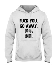 Fuck you go away chinese Hooded Sweatshirt thumbnail