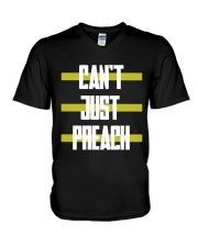 Cant just preach shirt V-Neck T-Shirt tile