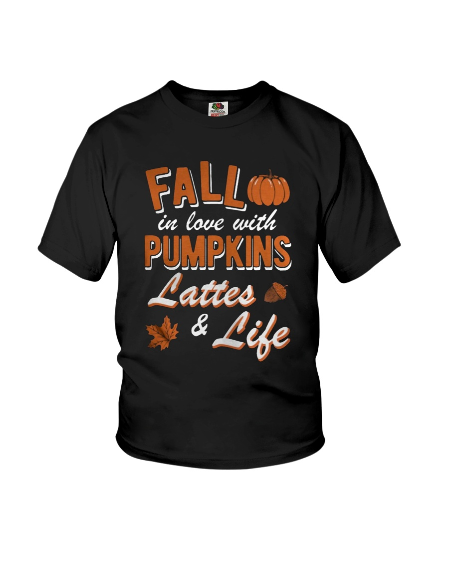 Fall in love with Pumpkins lattes and life shirt Youth T-Shirt