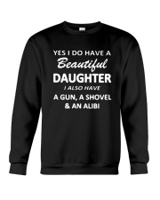 Yes I Do Have A Beautiful Daughter I Also Have Gun Crewneck Sweatshirt thumbnail