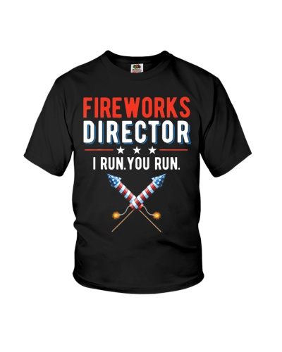 4th Of July Fireworks Director I Run You Run T