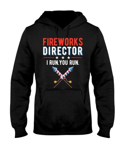 4th Of July Fireworks Director I Run You Run T