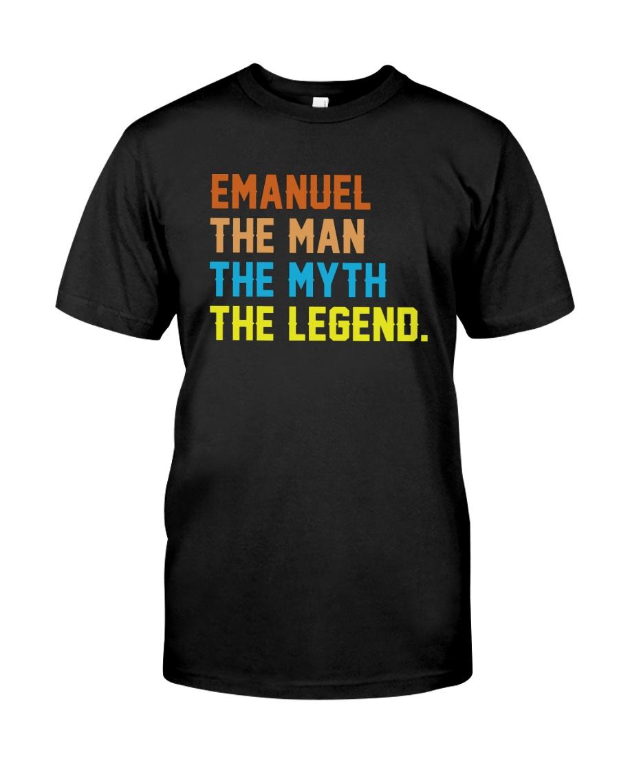 Emanuel The Man The Myth The Legend Classic T-Shirt