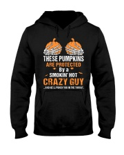 These pumpkins are protected by a smokin crazy Guy Hooded Sweatshirt thumbnail