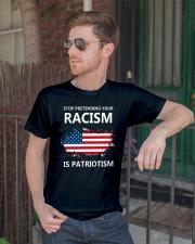 Stop pretending your racism is patriotism Classic T-Shirt lifestyle-mens-crewneck-front-2