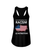 Stop pretending your racism is patriotism Ladies Flowy Tank thumbnail