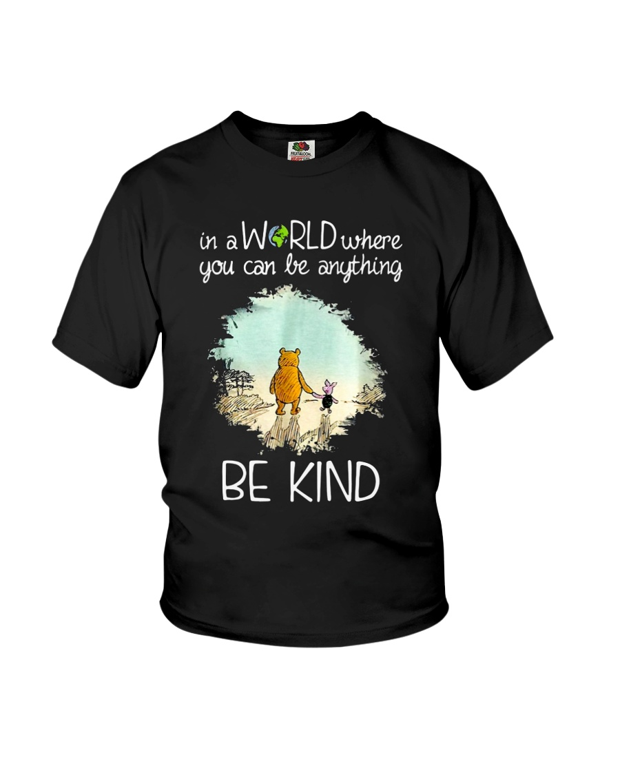 In a world where you can be anything be kind Youth T-Shirt