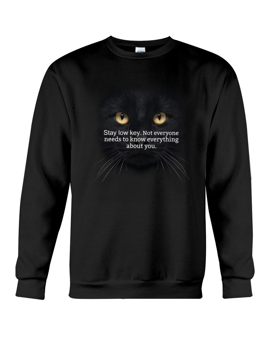 Black Cat Stay low key 1311 Crewneck Sweatshirt