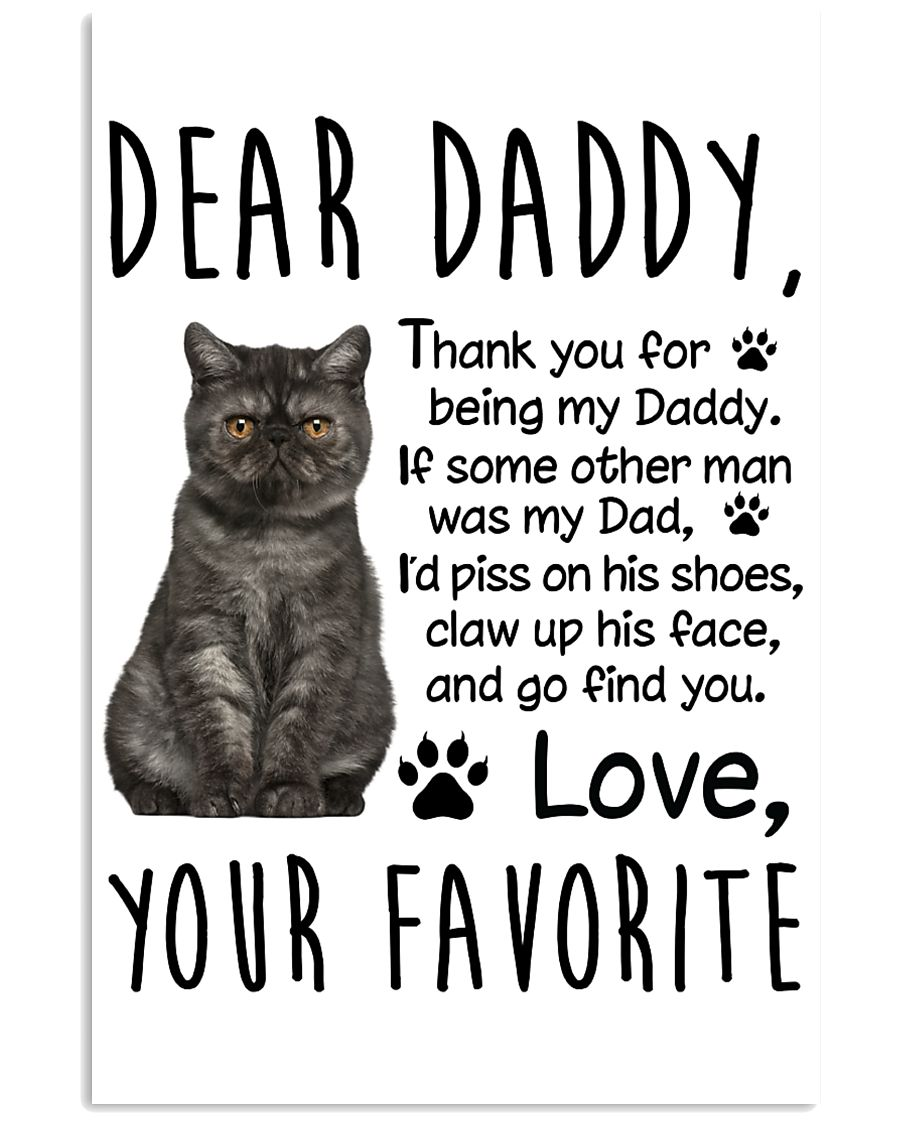 Exotic Shorthair Dear Daddy 1412 11x17 Poster