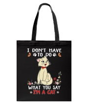 I'm A Cat Tote Bag thumbnail