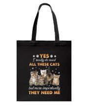 Cat I really do need 1608 Tote Bag thumbnail