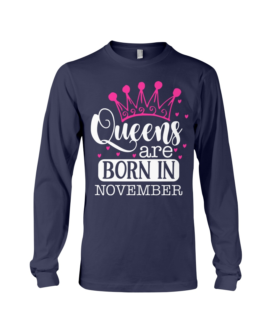 Queens Are Born In November Long Sleeve Tee