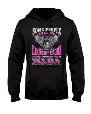 CALL ME ELEMENTARY TEACHER MAMA JOB SHIRTS Hooded Sweatshirt thumbnail