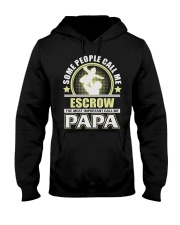 CALL ME ESCROW PAPA JOB SHIRTS Hooded Sweatshirt thumbnail