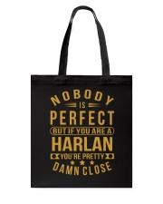 NOBODY PERFECT HARLAN NAME SHIRTS Tote Bag thumbnail