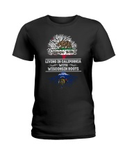 LIVING IN CALIFORNIA WITH WISCONSIN ROOTS SHIRTS Ladies T-Shirt thumbnail