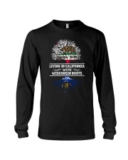 LIVING IN CALIFORNIA WITH WISCONSIN ROOTS SHIRTS Long Sleeve Tee thumbnail