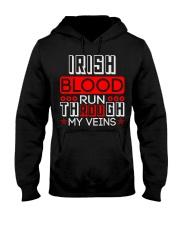 IRISH Blood Run Through My Veins Hooded Sweatshirt thumbnail