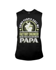 CALL ME FACTORY ENGINEER PAPA JOB SHIRTS Sleeveless Tee thumbnail