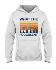 what the fucculent shirt Hooded Sweatshirt thumbnail