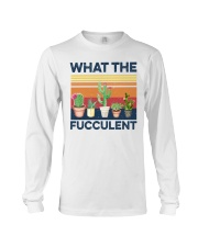 what the fucculent shirt Long Sleeve Tee thumbnail