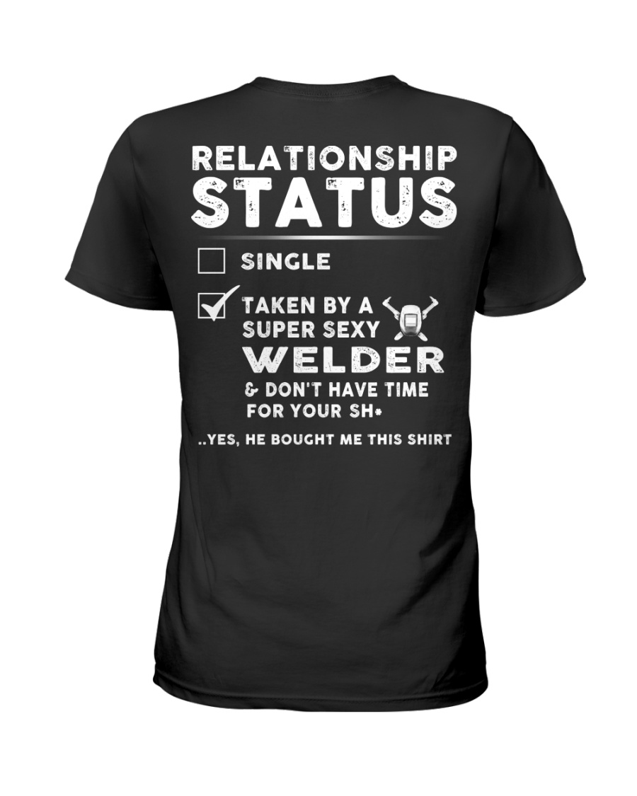 Welder Weld Welding Relationship Status Job Shirt Ladies T-Shirt