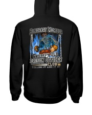 PrisonOfficer-grumpy2 Hooded Sweatshirt back