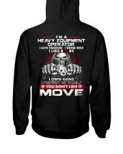 Heavy Equipment Operator Exclusive Shirt Hooded Sweatshirt back