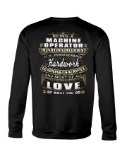 Machine Operator Exclusive Shirt Crewneck Sweatshirt thumbnail