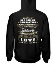 Machine Operator Exclusive Shirt Hooded Sweatshirt back