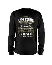 Machine Operator Exclusive Shirt Long Sleeve Tee thumbnail
