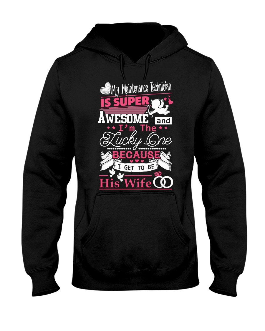 MAINTENANCE TECHNICIAN'S WIFE Hooded Sweatshirt