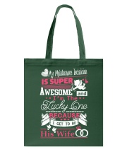 MAINTENANCE TECHNICIAN'S WIFE Tote Bag thumbnail