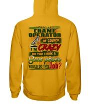 Crane Operator Hooded Sweatshirt back