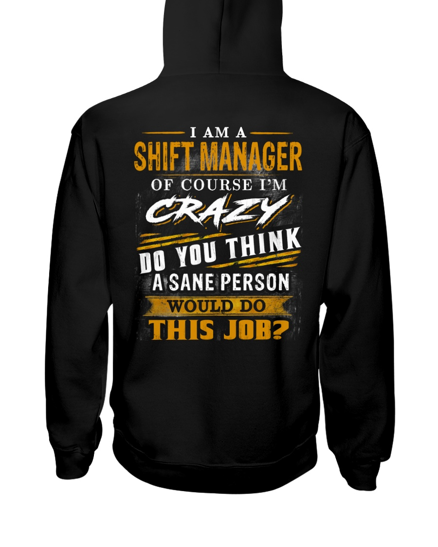 Shift Manager Hooded Sweatshirt