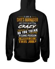 Shift Manager Hooded Sweatshirt back