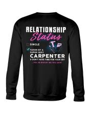 Carpenter Relationship Status Crewneck Sweatshirt tile