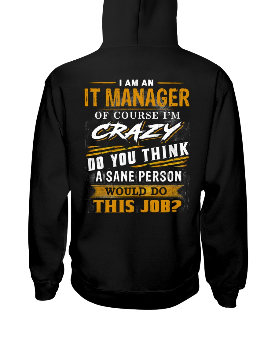 IT Manager Hooded Sweatshirt