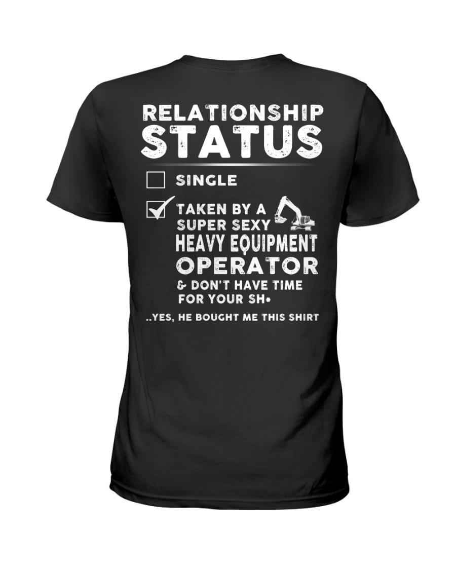 Heavy Equipment Operator Relationship Status Ladies T-Shirt