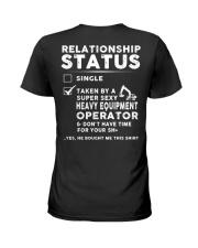 Heavy Equipment Operator Relationship Status Ladies T-Shirt back