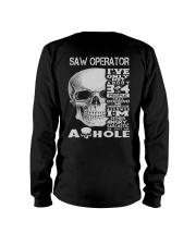 Saw Operator Exclusive Shirt Long Sleeve Tee thumbnail