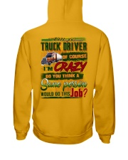 Truck Driver Hooded Sweatshirt back