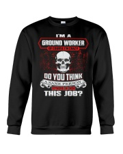 Ground Worker Exclusive Shirt Crewneck Sweatshirt thumbnail