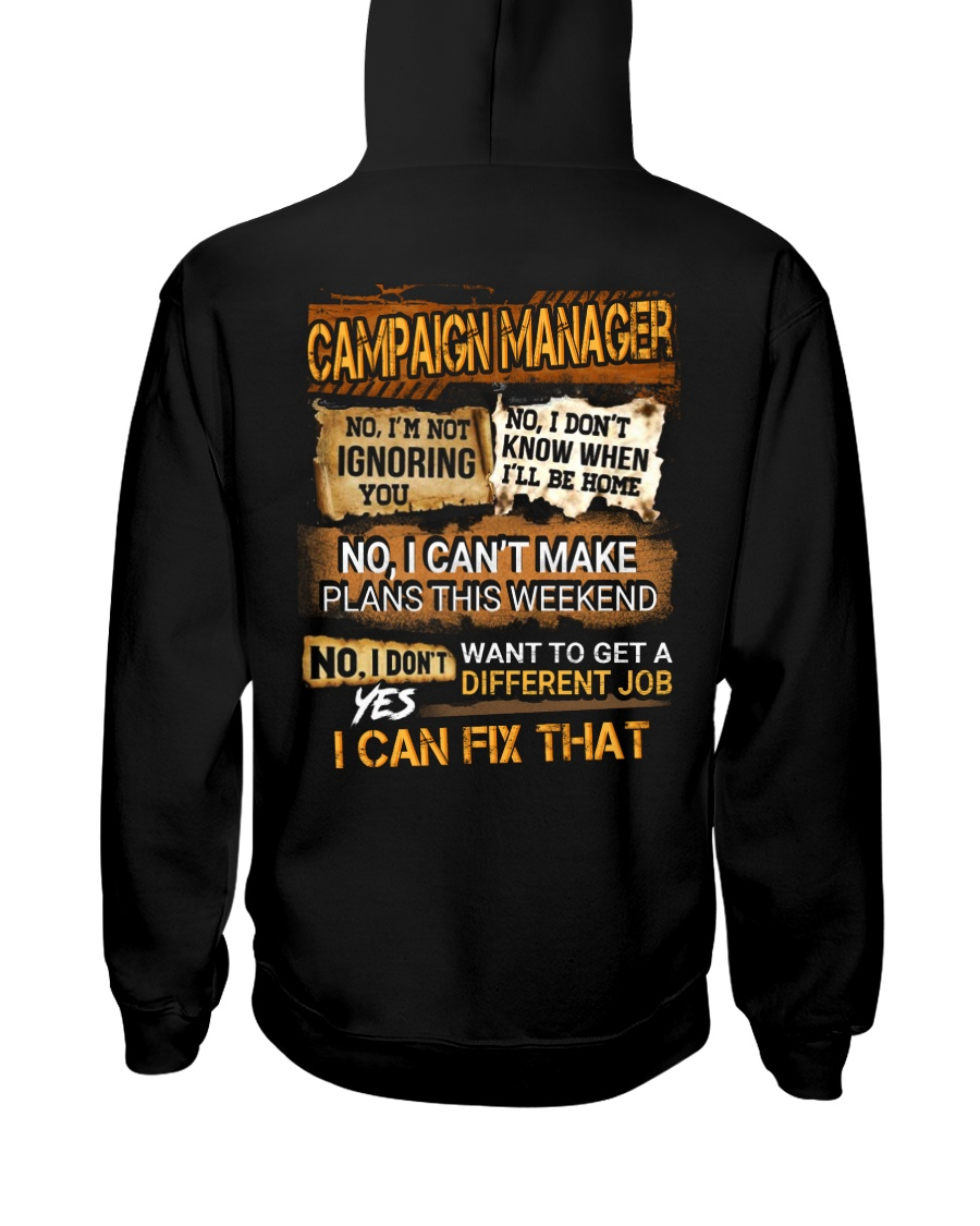 Campaign Manager Hooded Sweatshirt